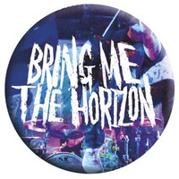 Bring Me The Horizon Live Badge - Buy Online at Grindstore.com