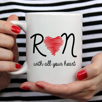 RN Gift, RN Mug, RN Graduation Gift, Unique Custom Coffee Mugs with Sayings, 11 oz mug, 15 oz mug, Gifts for Runners Women