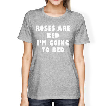 Roses Are Red Womens Heather Grey T-shirt Gift Idea For Sleep Lover