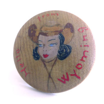 Vintage Cowgirl Pin Wooden Cowgirl Brooch Hello from Wyoming Hand Painted Western Rodeo Rockabilly Jewelry Cowboy Hat Lady Face