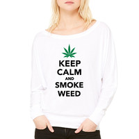 Keep calm and smoke weed 1 WOMEN'S FLOWY LONG SLEEVE OFF SHOULDER TEE
