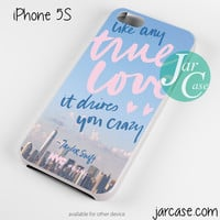 Taylor Swift Like Any True Love Phone case for iPhone 4/4s/5/5c/5s/6/6 plus