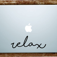 Relax Laptop Apple Macbook Quote Wall Decal Sticker Art Vinyl Beautiful Inspirational Cute Yoga Meditate
