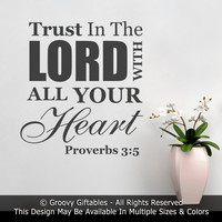 Trust In The Lord With All Your Heart Proverbs Vinyl Wall Decal Sticker Christian Gift Bible Verse Word Art