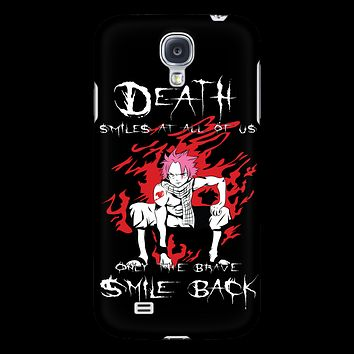 Fairy Tail - Death smiles at all of us only the brave smile back natsu - Android Phone Case - TL01121AD