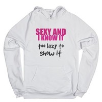 Too Lazy To Show It-Unisex White Hoodie