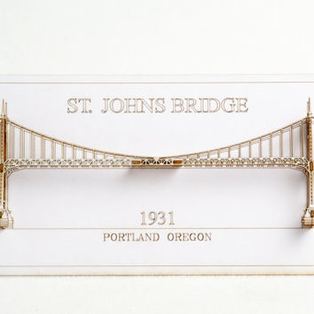 Architectural Models of Portland Bridges Laser Cut St Johns Bridge Card