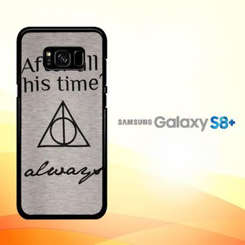 After all this time always quote harry potter Samsung Galaxy S8 Plus Case