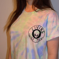 Living Like This Alien Tie-Dye Trippy Shirt