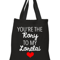"""Gilmore Girls """"You're the Rory to my Lorelai"""" 100% Cotton Tote Bag"""
