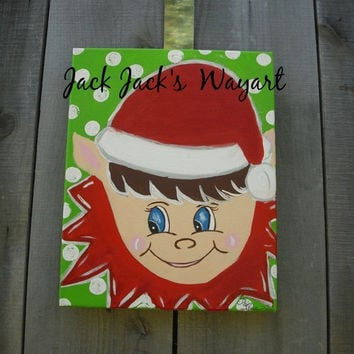 Christmas In July Sale 8 x 10 Canvas painting Elf on canvas Canvas door hanger Christmas elf  ©Jack Jack's Wayart
