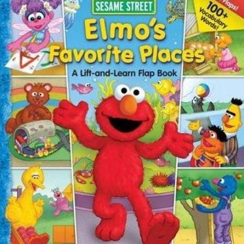 Elmo's Favorite Places: A Lift and Learn Flap Book (Sesame Street)