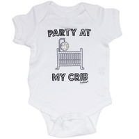 """Fayebeline Brand """"Party at My Crib"""" Funny Baby Onesuit Available in Multiple Sizes"""