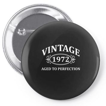 Vintage 1972 Aged to Perfection Pin-back button