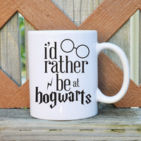 I'd rather be at Hogwarts - Harry Potter Inspired - 11 oz. Coffee Mug - Tickled Teal