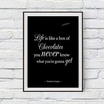 Forrest Gump Quote Poster, Life is like a box of chocolates, you never know what you're gonna get, Movie Poster, Forrest Gump Poster
