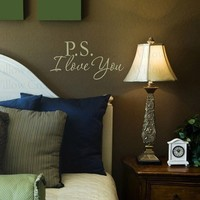 PS I LOVE YOU Vinyl wall Lettering words by willowcreeksigns