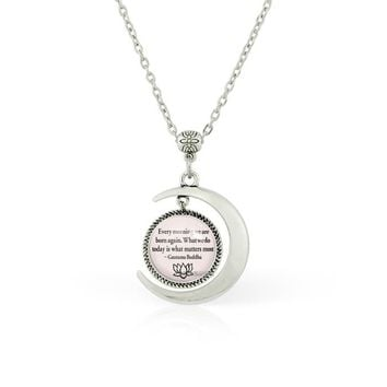 Moon pendant Moon necklace Buddha Quote necklace Buddha Quote jewelry Motivational Wisdom Pendant Inspirational necklace Inspirational jewelry Inspirational Yoga Jewelry Gautama Buddha jewelry Gifts
