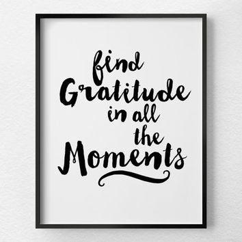 Inspirational Quote, Gratitude Poster, Positive Quotes, Inspirational Print, Inspirational Art, Black and White Art, Positive Message, 0375