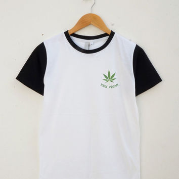 Weed Vegan Shirt Weed Shirt Funny graphic Shirt Pocket Shirt Unisex Shirt Women Shirt Men Shirt Jersey Shirt Baseball Shirt Short Sleeve Tee