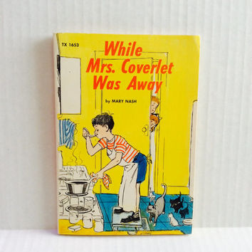 While Mrs. Coverlet Was Away - Vintage Children's Book - 1958