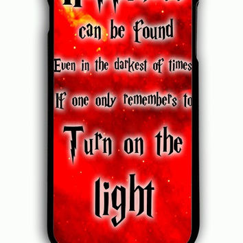 iPhone 6S Plus Case - Hard (PC) Cover with Harry Potter Quotes Happiness Can be Found Even in The Darkest of Times If One Remembers Plastic Case Design