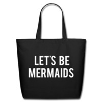 Let's Be Mermaids Eco-Friendly Cotton Tote