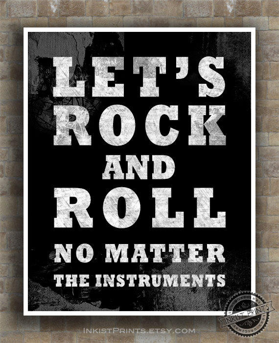 Rock And Roll Quotes: Let's Rock And Roll Print, Inspirational From Inkist Prints