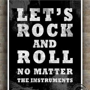 Let S Rock And Roll Print Inspirational Quote Poster Instrument No Matter Typography