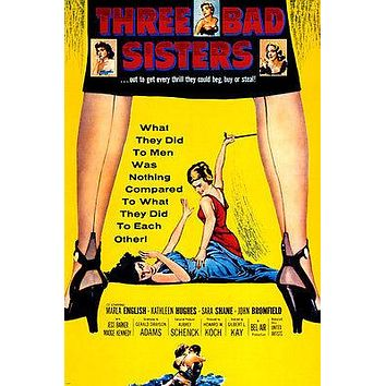 3 BAD SISTERS movie poster SINISTER VAMPY diabolical twisted ACTION 24X36