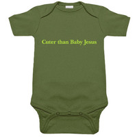 Cuter Than Baby Jesus One Piece (olive/lime)