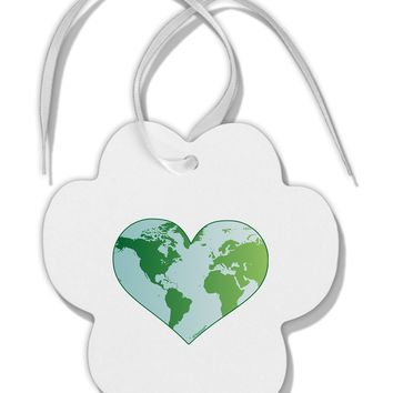 World Globe Heart Paw Print Shaped Ornament