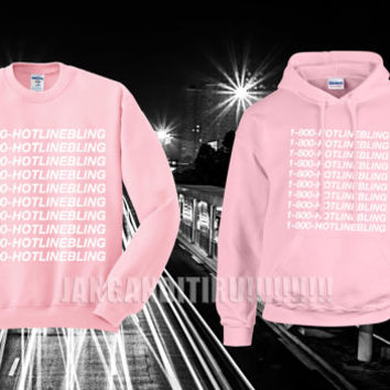 Sweatshirt Hoodie Sweater Pink Unisex 1 800 hotline bling