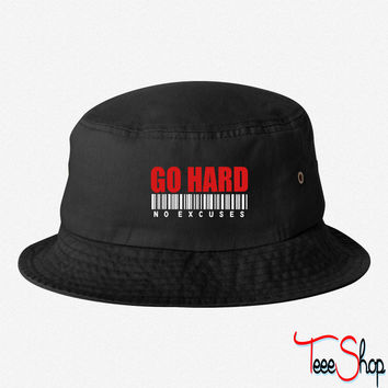 GO HARD NO EXCUSES bucket hat
