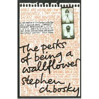 The Perks of Being a Wallflower: Amazon.co.uk: Stephen Chbosky: Books