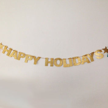 Happy Holidays Glitter Banner - Holiday Decoration Holiday Photo Prop, Happy New Year, Happy Hanukka, Merry Christmas