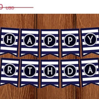 ON SALE PRINTABLE Nautical Happy Birthday Banner for instant download!