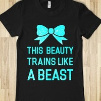 This Beauty Trains Like A Beast (Blue) - workout shirts