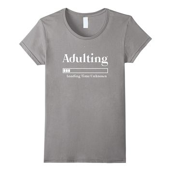 Adulting Graduation Shirt High School College Class 2017