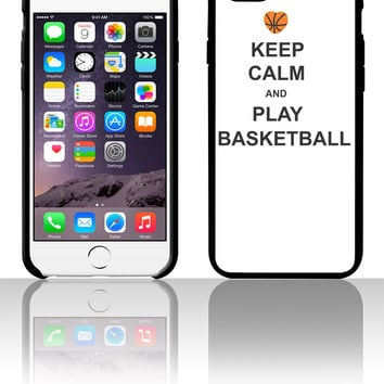 keep calm and play basket ball 5 5s 6 6plus phone cases