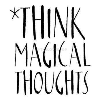 Think Magical Thoughts (Black and White) 8x10 inch print on A4 - Inspiring Spiritual Quote