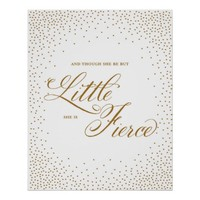 Though she be but little, she is fierce poster