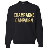 Champagne Campaign Gold or White Pullover Sweatshirt