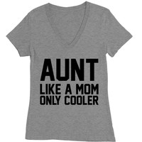 Aunt Like A Mom Only Cooler Deep V-Neck Graphic Tee