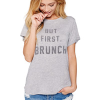 But First, Brunch Boyfriend tee in heather grey