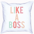 Like A Boss Pillow