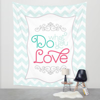 Do What You Love Pastel Print Wall Tapestry by Noonday Design