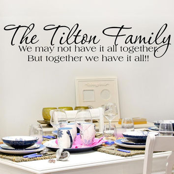 The Tilton Family Personalized Custom Quote Vinyl Wall Decal Sticker