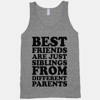 Best Friends Are Just Siblings From Different Parents