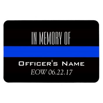 IN MEMORY OF FALLEN OFFICER THIN BLUE LINE MAGNET